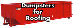 Rent a Dumpster for Roofing